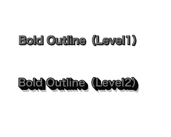 ◆Bold Outline